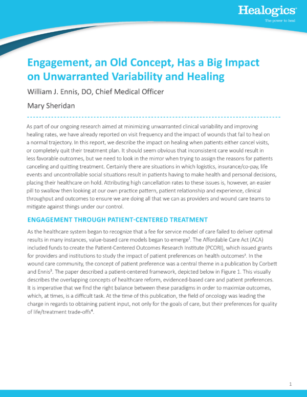 Engagement, an Old Concept, Has a Big Impact on Unwarranted Variability and Healing